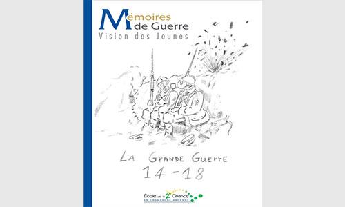 E2C Champagne-Ardenne – «Mémoire de guerre, vision des jeunes»